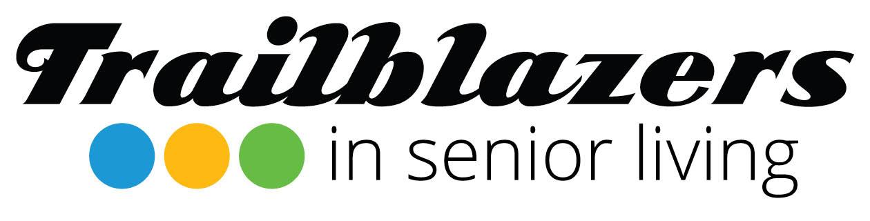 Trailblazers in Senior Living